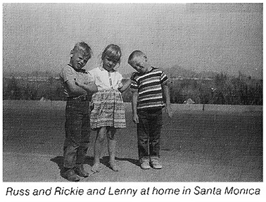 Russ and Rickie and Lenny at home in Santa Monica