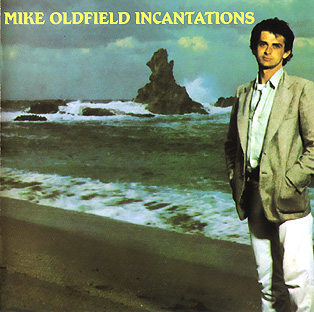 Incantations-Mike Oldfield