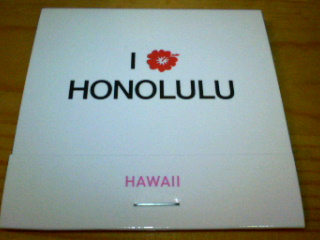 I LOVE HONOLULU