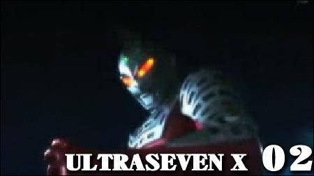 ULTRASEVEN-X 02