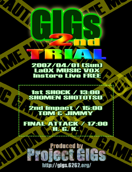 GIGs 2nd TRIAL ~GIGs JACK!MUSIC VOX占拠!~