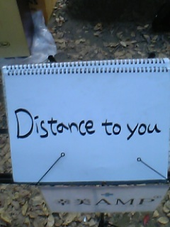 Distance to you