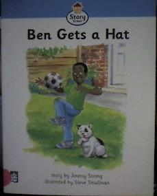 Literacy Land: Story Street: Beginner: Step 2: Guided/Independent Reading: Ben Gets a Hat (Literacy Land S.)