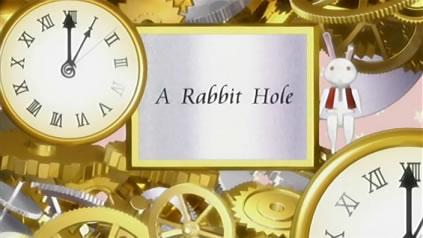 鍵姫物語 永久アリス輪舞曲 第1話 「A Rabbit Hole」